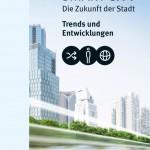 SMART CITY - Die Zukunft der Stadt
