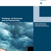 Neue BBSR-Broschüre gibt Tipps für den Umbau städtischer Infrastruktur gegenüber Witterungs- und Klimarisiken