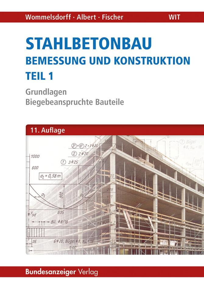 kd173 stahlbetonbau - Stahlbetonbau Teil 1  Grundlagen - Biegebeanspruchte Bauteile