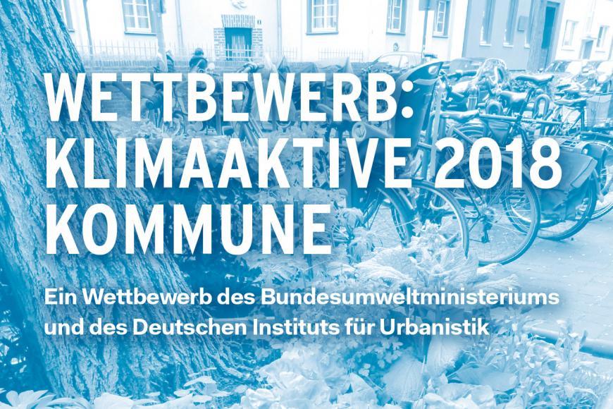 """KeyVisual Wettbewerb Klimaaktive Kommune 2018 1417x902px web - 250 000 Euro Preisgeld für """"Klimaaktive Kommunen"""""""