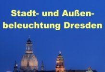 Stadt- und Außenbeleuchtung am 28. – 29.5. in Dresden
