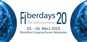 FIBERDAYS -Glasfasermesse- @ RheinMain CongressCenter Wiesbaden